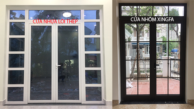 Cửa nhựa lõi thép và cửa nhôm Xingfa loại nào tốt hơn?